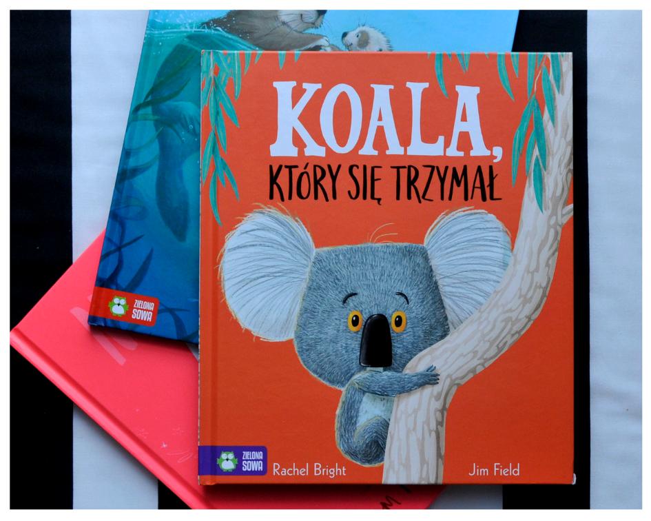 Książki o emocjach - Koala który się trzymał