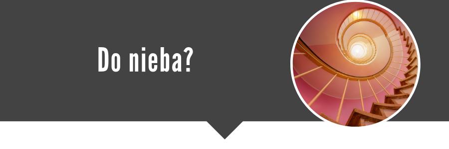 Czy język polski jest logiczny? Analiza ironiczno-porównawcza - Czy język polski jest logiczny? Analiza ironiczno-porównawcza - Schody do nieba