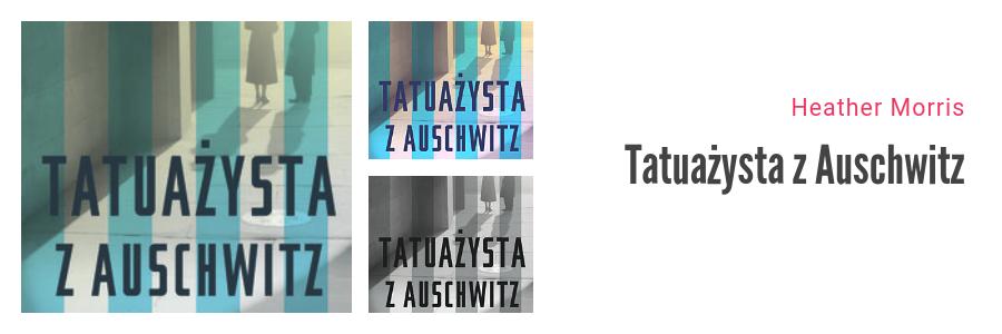 Bestsellery Empiku 2018 - Heather Morris Tatuażysta z Auschwitz